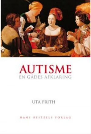 Autisme - En gådes afklaring
