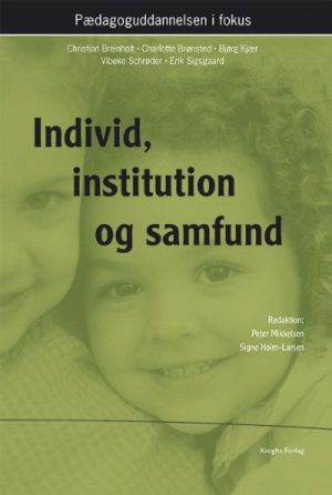 Individ, institution og samfund - Dafolo