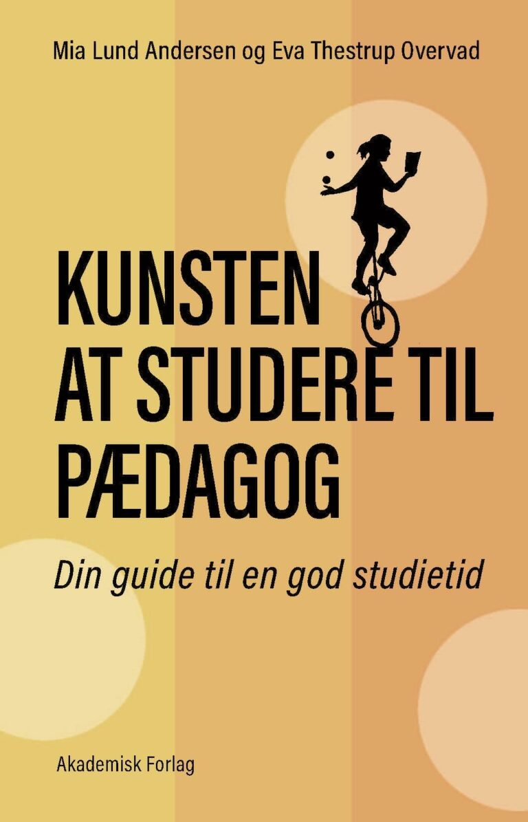 Kunsten at studere til pædagog